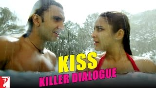 Killer Dialogue:2 | KISS | Kill Dil | Ranveer Singh | Parineeti Chopra