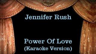 Jennifer Rush - Power Of Love - Lyrics (Karaoke Version)
