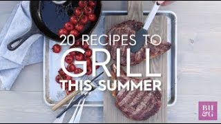 20 Recipes to Grill This Summer | Better Homes & Gardens