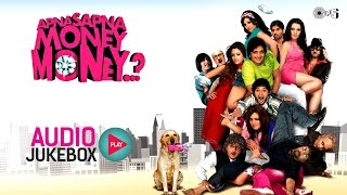 Apna Sapna Money Money Jukebox - Full Album Songs | Riteish Deshmukh, Jackie Shroff, Pritam