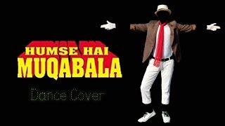 Muqabla Dance Cover | Humse Hai Muqabla | Prabhu Deva | Making Video
