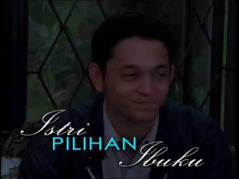 OFFICIAL PROMO FTV ISTRI PILHAN IBUKU
