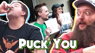Puck You | The Drinking Game