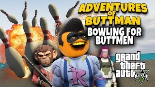 Adventures of Buttman #20: Bowling for Buttmen! (Annoying Orange GTA V)