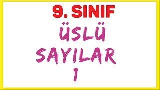 9. SINIF - ÜSLÜ SAYILAR 1 - ŞENOL HOCA