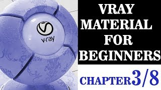 Vray Material for beginners Chapter 3 Understanding reflection refraction and subdivisions