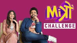 Mitron Stars Jackky Bhagnani & Kritika Kamra Play The MITRON Challenge