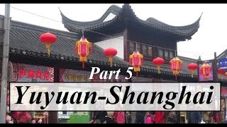 China/Shanghai (Yuyuan Garden 5 豫園 ) Part 62
