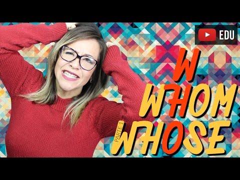 WHO, WHOM e WHOSE   O que são e Como Diferenciá-los