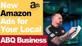 New Amazon ads for your local Albuquerque Business