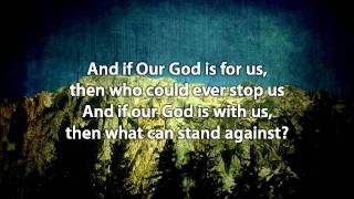 Our God - Chris Tomlin (with lyrics)