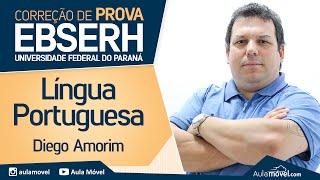 EBSERH - Comentário de Prova - Técnico de Enfermagem - UFPR 2015 - IBFC - Língua Portuguesa