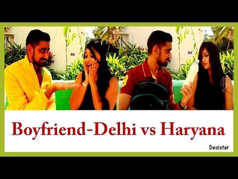 Boyfriend-Delhi vs Haryana | Love in Haryanvi | Comedy Video | Desistar | PK