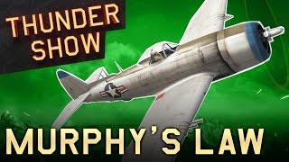 Thunder Show: Murphy's Law