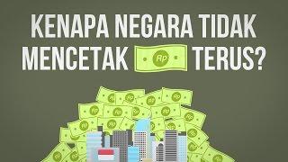 Kenapa Negara Tak Mencetak Uang Sebanyak-banyaknya?