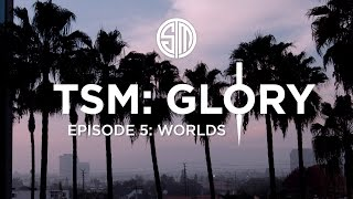 TSM: Glory - Episode 5 - Worlds