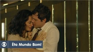 Êta, Mundo Bom!: Capítulo 189 da novela, quinta, 26 de agosto, na Globo