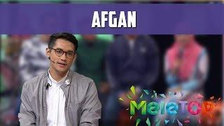 MeleTOP: Afgan Kasi Pick Up Line Dekat Neelofa! Ep195 [9.8.2016]
