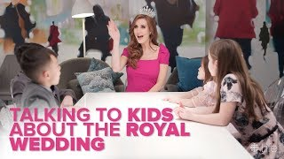 Jessi Cruickshank Talks to Kids About the Royal Wedding | CBC Life