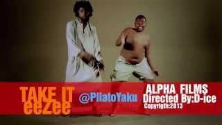 Take It eeZee - PilAto (Official Video HD)