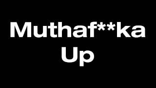Tyga - Muthafucka Up ft. Nicki Minaj