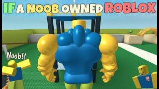 If A Noob Owned ROBLOX