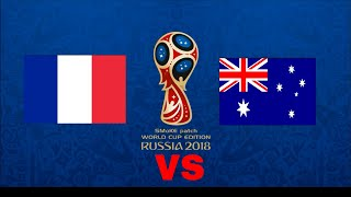 France VS Australia Fifa would cup 2018 group c match 5