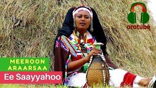 Meeroon Araarsaa (Merry) - Ee Saayyahoo (NEW! Official Music Video 2017