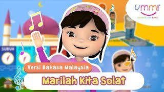 Marilah Kita Solat | BAHASA MELAYU | KIDS SONG | ISLAMIC SONG