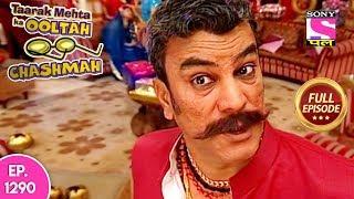 Taarak Mehta Ka Ooltah Chashmah - Full Episode 1290 - 06th  July, 2018