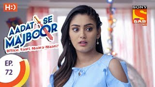 Aadat Se Majboor - Ep 72 - Webisode - 10th January, 2018