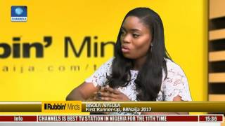 Rubbin Minds: Big Brother Naija Gave Me A Bigger Platform -- Bisola Pt. 1