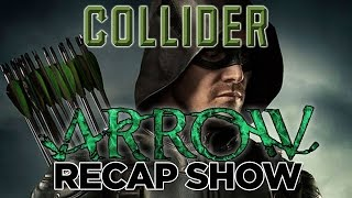 Collider's Arrow Recap Show Season 4, Episode 22