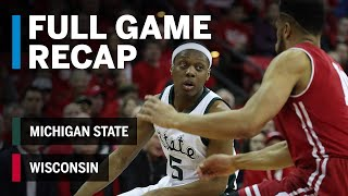 Full Game Recap: Michigan State at Wisconsin | Big Ten Basketball
