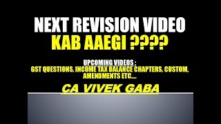NEXT VIDEO KAB AAEGI ??? I ANNOUNCEMENT I ALL INDIA FAMLIY I SHARE JARUR KARNA I CA VIVEK GABA