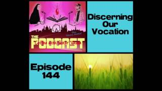 Sister Vassa: DISCERNING OUR VOCATION (Ep.144 of the Coffee with Sr. Vassa Podcast)