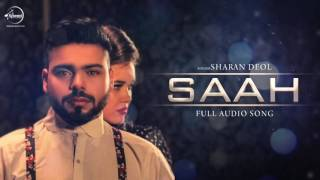 Saah ( Full Audio Song ) | Sharan Deol | Punjabi Song Collection | Speed Claasic Hitz