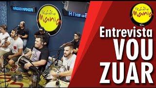 🔴 Radio Mania - Vou Zuar - Voyeur