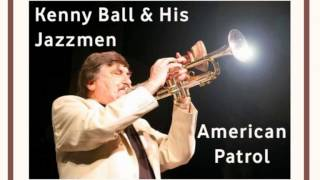 KENNY BALL & HIS JAZZMEN - American Patrol (1962) HQ Audio