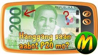 Usapang Pera: Hanggang Saan Aabot ₱20 Mo?