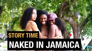 STORY TIME: MY NUDE EXPERIENCE IN JAMAICA WITH SHAN BOODY & ARI FITZ