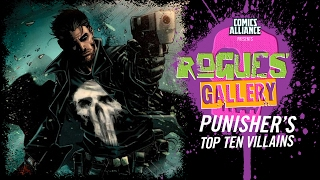 10 Greatest Punisher Villains - Rogues' Gallery