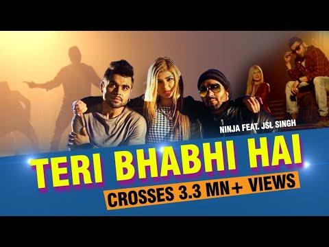 Xxx Mp4 Teri Bhabhi Hai New Punjabi Song 2016 Ninja Feat JSL Singh 9X Tashan 3gp Sex