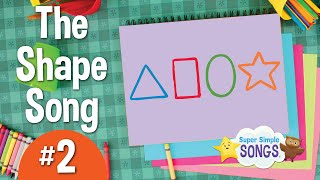 The Shape Song #2   Super Simple Songs