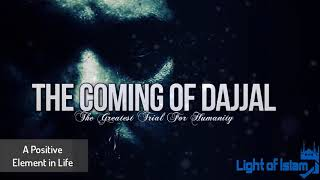 THE TRIALS OF DAJJAL   The Greatest of Trials   Powerful Reminder   Must Listen