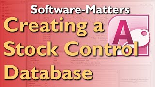 How to Create a Stock Management Database in MS Access (NO MUSIC VERSION) - with Free Download
