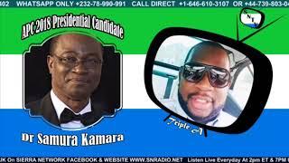 The Interview With Dr. Samura Wilson Kamara - Sierra Network Wan Pot