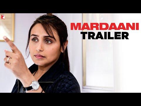 Mardaani - Trailer | Rani Mukerji