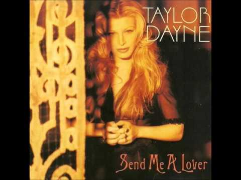 Taylor Dayne – Send Me A Lover.