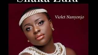 Shaka Zulu (Audio) - Violet Nanyonjo